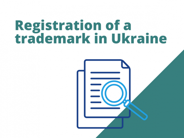 Registration of a trademark in Ukraine